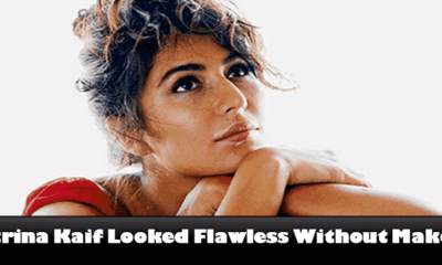 Check out the Pics in Which Katrina Kaif Looked Flawless Without Makeup