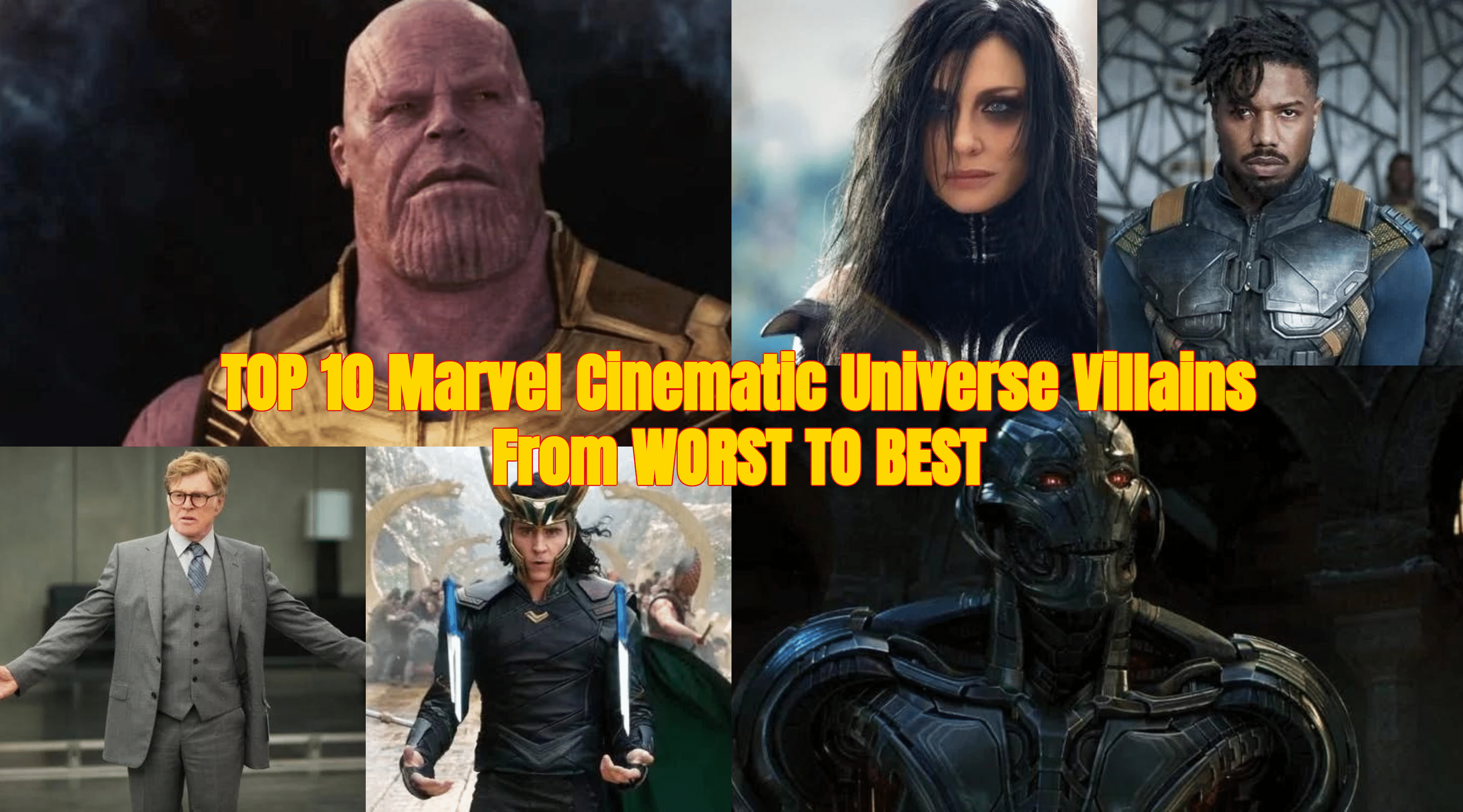 TOP 10 Marvel Cinematic Universe Villains From WORST TO BEST