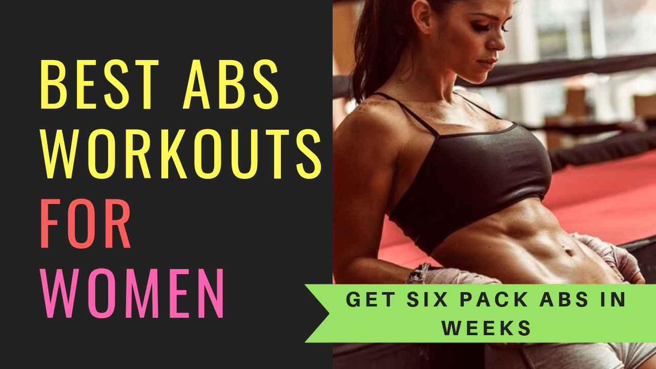 Best Abs Workouts for Women