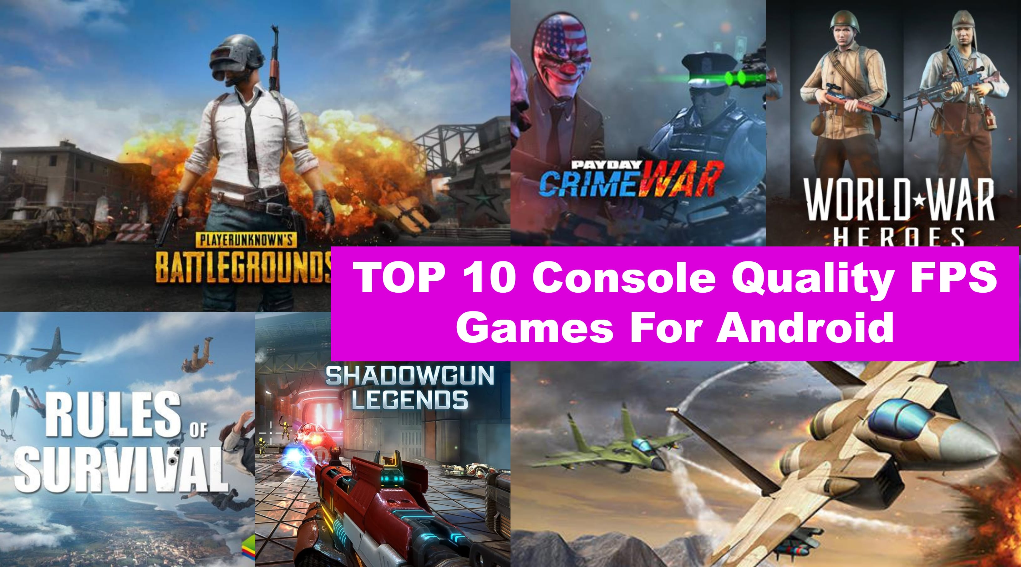 TOP 10 Console Quality FPS Games For Android In 2018