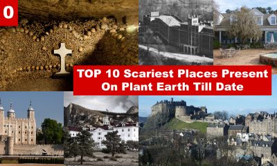 TOP 10 Scariest Places Present On Plant Earth Till Date
