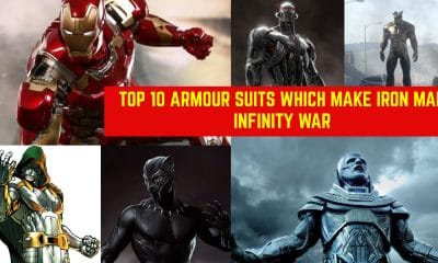 TOP 10 ARMOUR SUITS Which Make IRON MAN Infinity War Suit a Baby