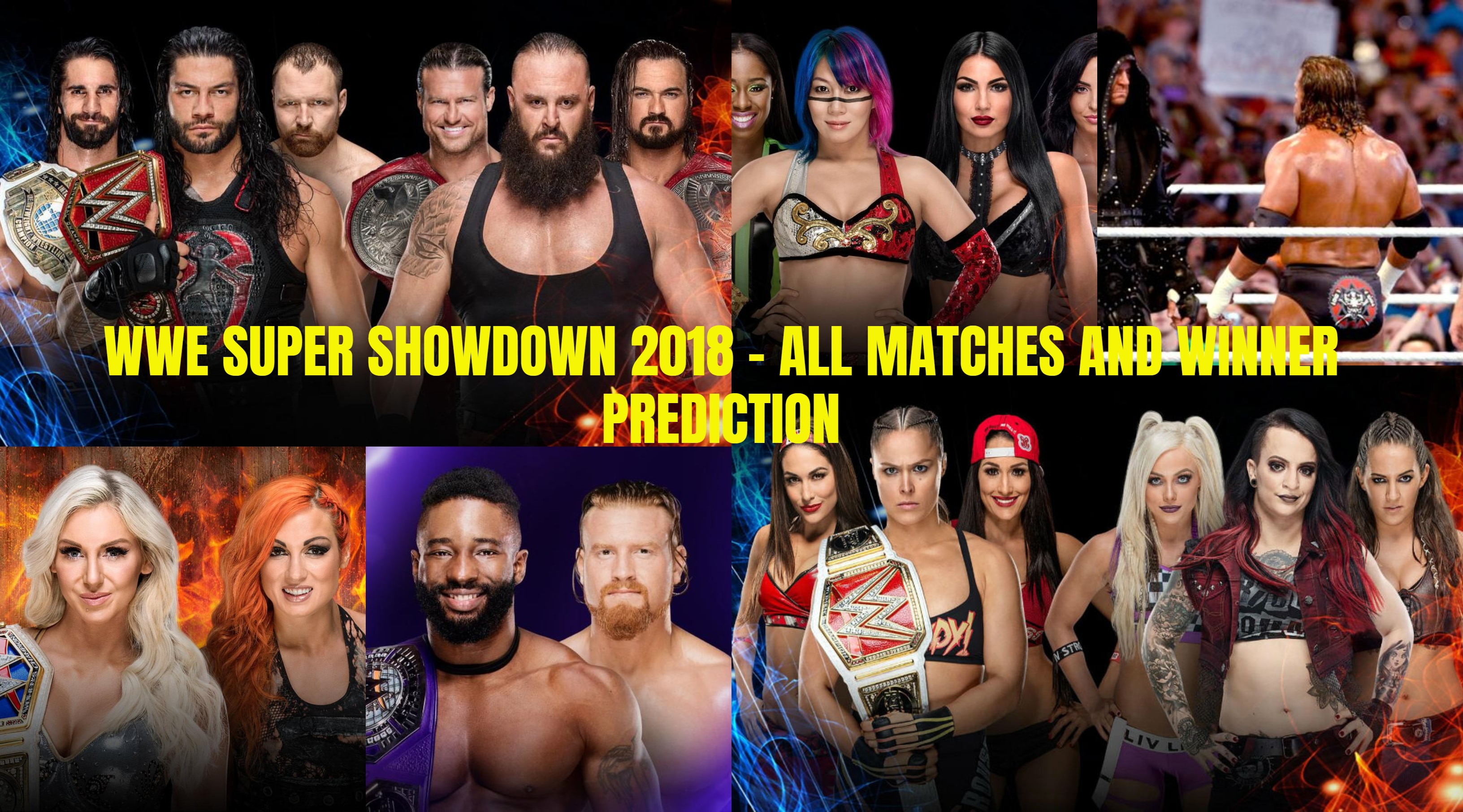 WWE SUPER SHOWDOWN 2018 – ALL MATCHES AND WINNER PREDICTION