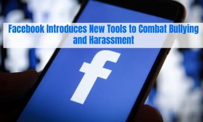 Facebook Introduces New Tools to Combat Bullying and Harassment