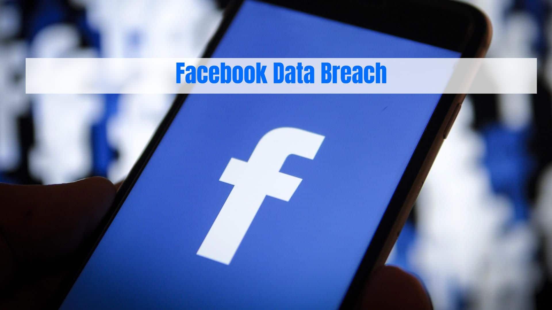 Facebook Data Breach Probe Launched by Irish Watchdog