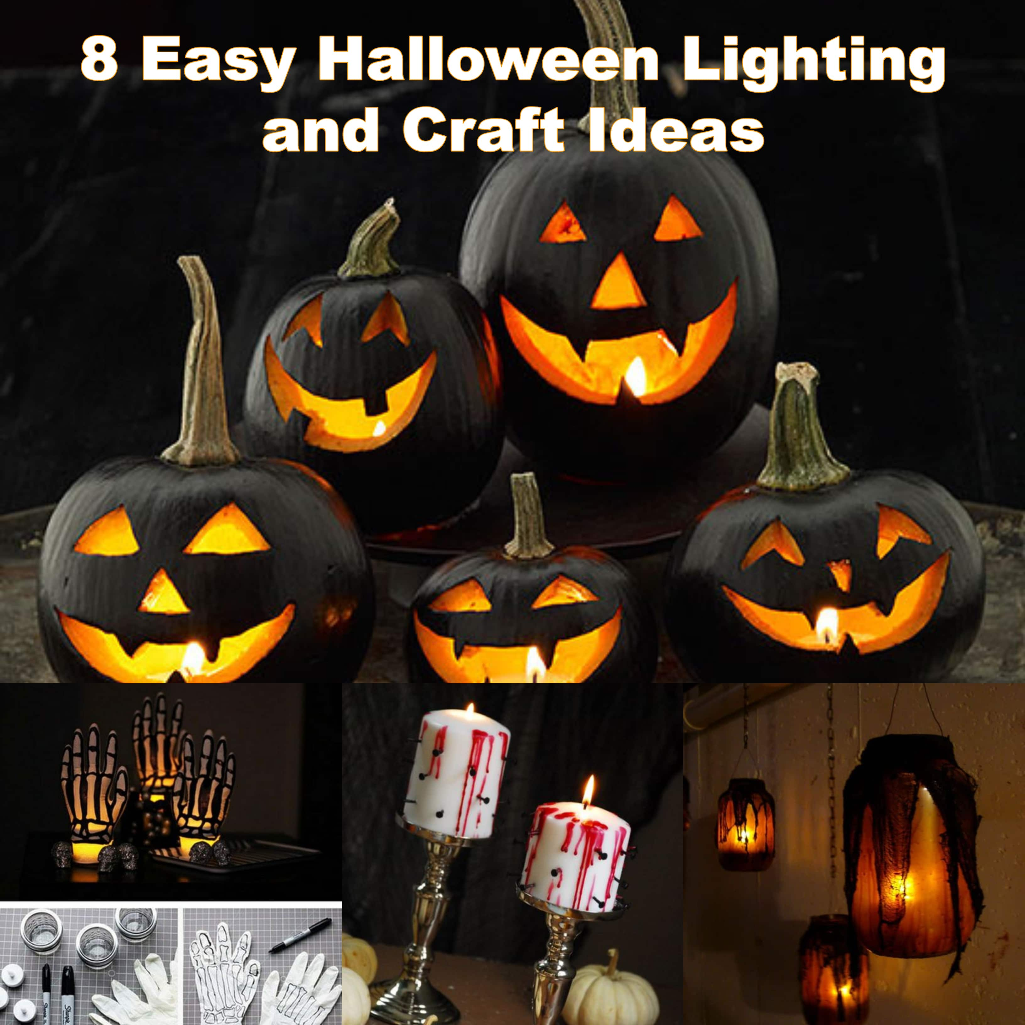 8 Easy Halloween Lighting and Craft Ideas
