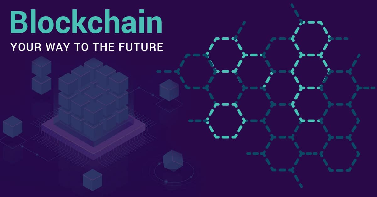 Blockchain your way to the future