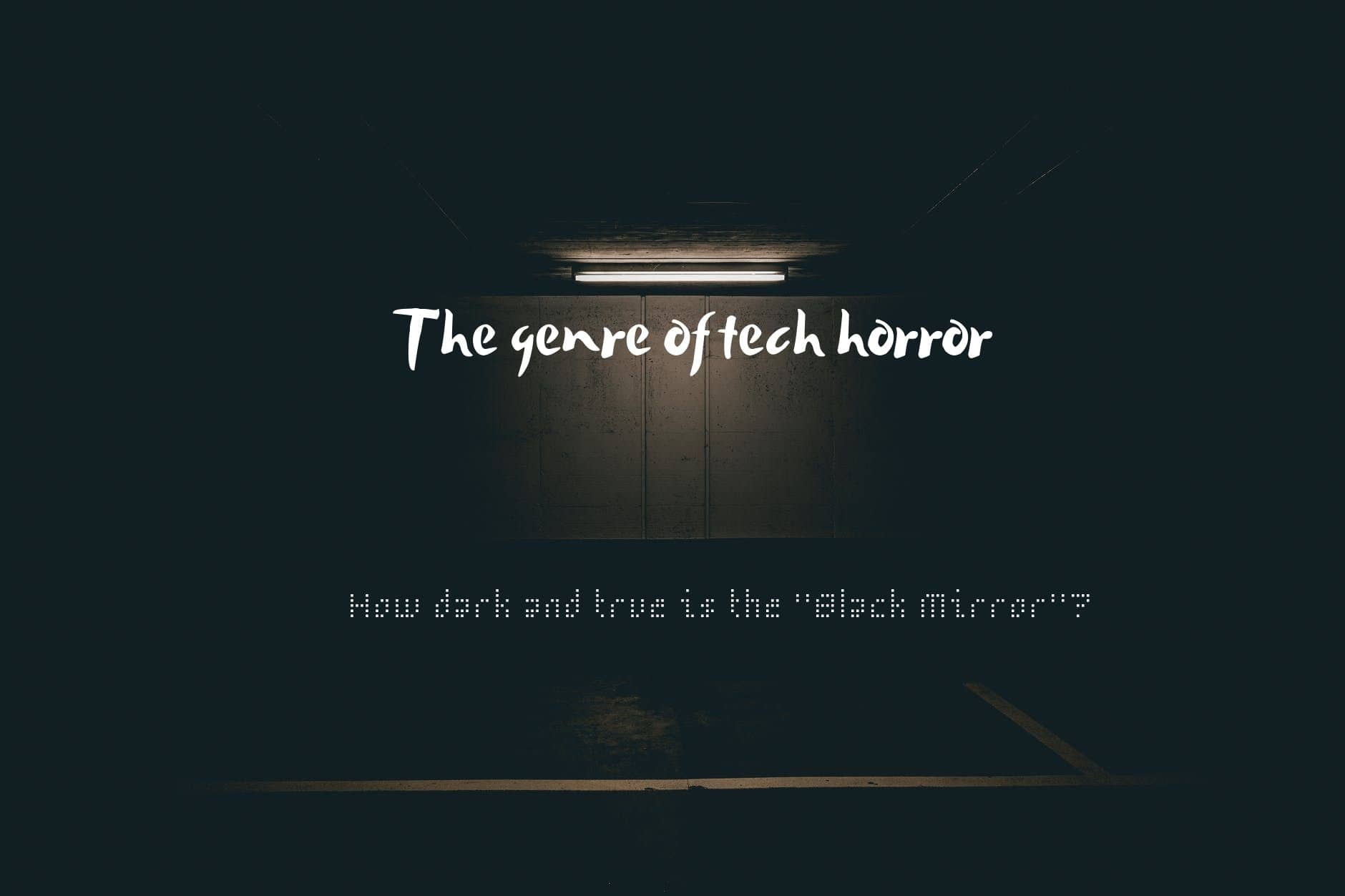 The genre of tech horror