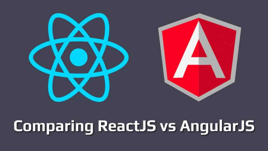 React Vs AngularJS - Which One Is Best For Web Development?