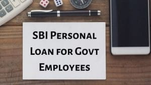 SBI Personal Loan for Govt Employees