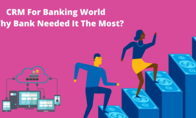 CRM For Banking World Why Bank Needed It The Most_