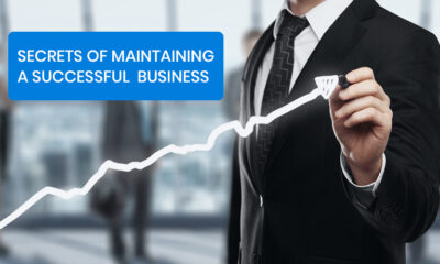 Secrets of maintaining a successful business