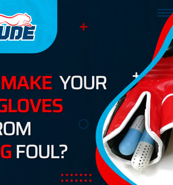 How to Make Your Boxing Gloves Away from Smelling Foul?