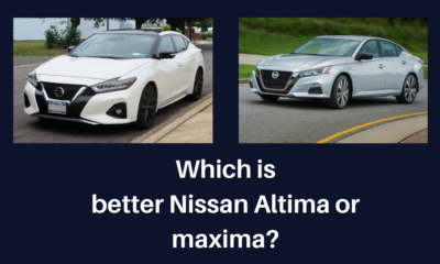 Which is better Nissan Altima or maxima?