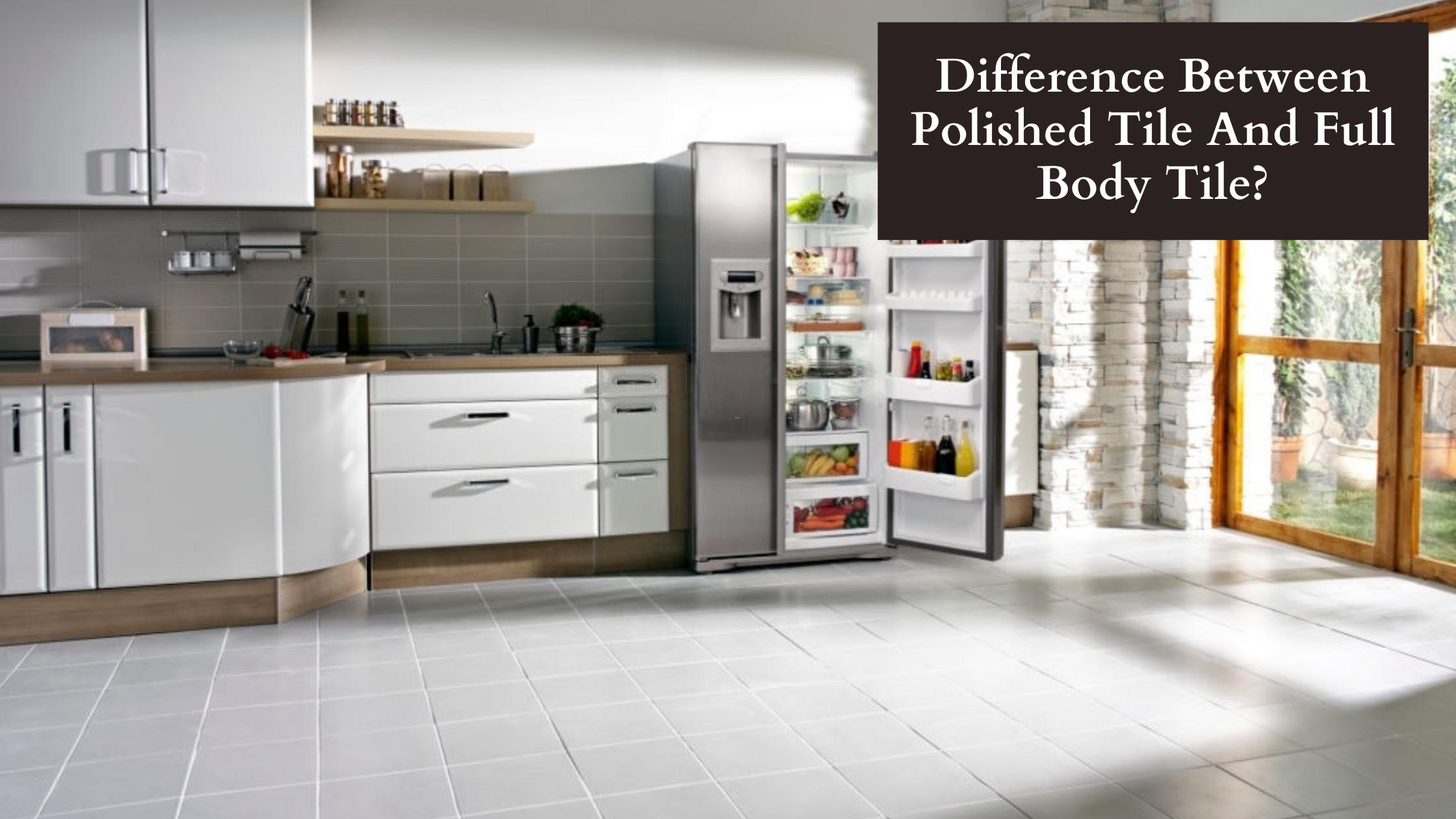Difference Between Polished Tile And Full Body Tile