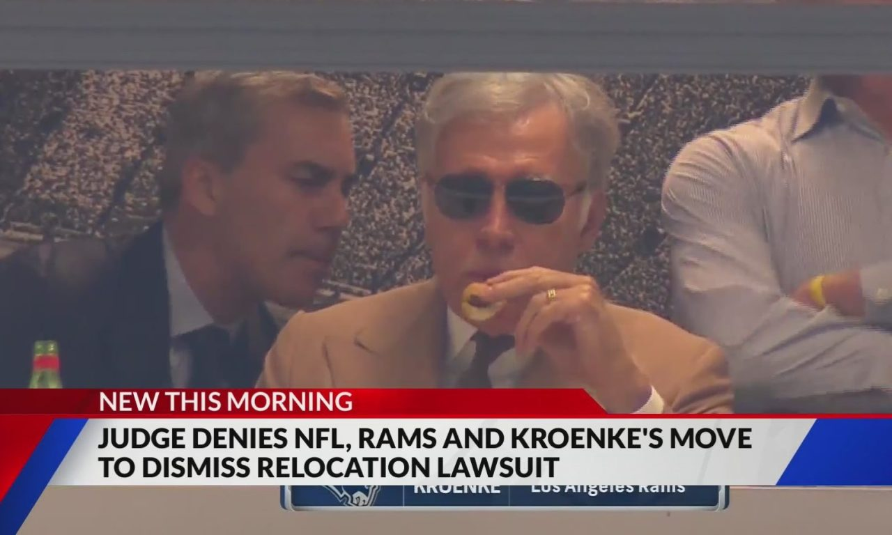 Rams relocation lawsuit takes a major step forward after judge refuses to throw out case