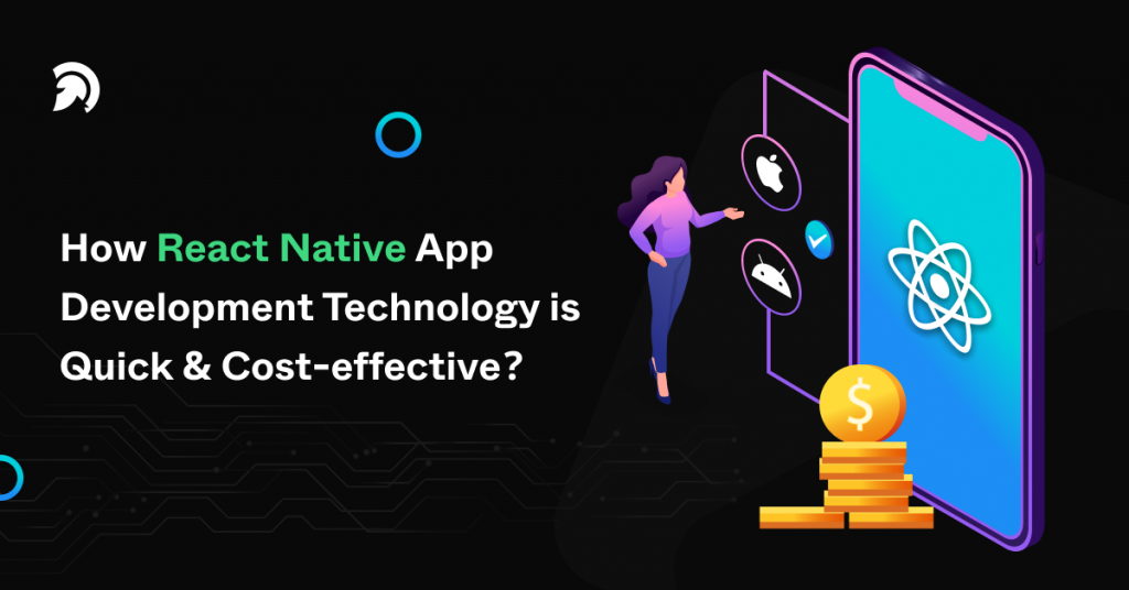 How React native app development technology is quick and cost effective 1024x536 1