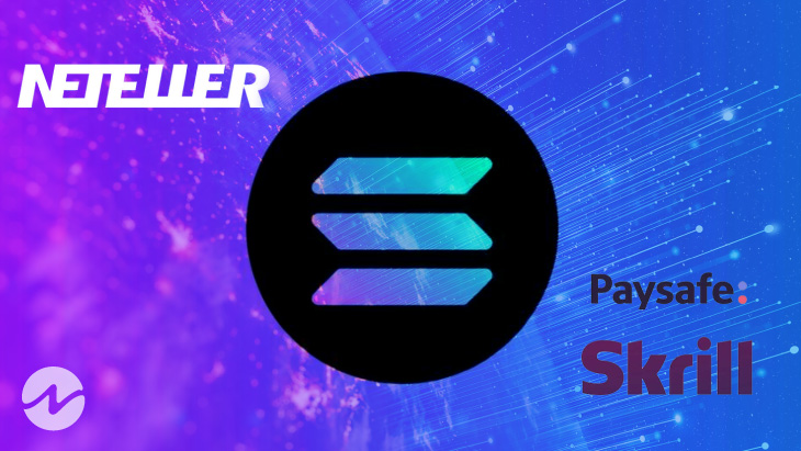 Solana Is Now Available To Buy And Sell Via Skrill & NETELLER
